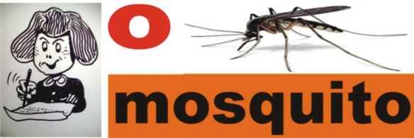 o mosquito
