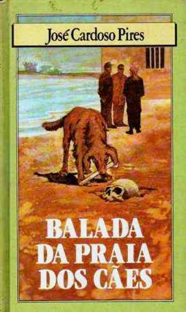 balada-da-praia-dos-ces-jose-cardoso-pires-14474-MLB198725592_4931-O